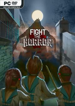 Download Fight the Horror-CODEX